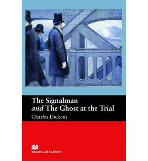 Signalman and the ghost at the trial