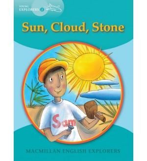 Sun, Cloud, Stone