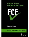 Check your Vocabulary for FCE