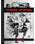 #PERSONA_SATYRICONA