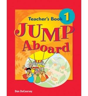 Jump Aboard 1 Книга на учителя