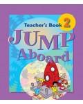 Jump Aboard 2 Книга на учителя