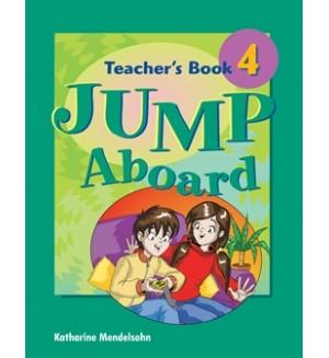 Jump Aboard 4 Книга на учителя